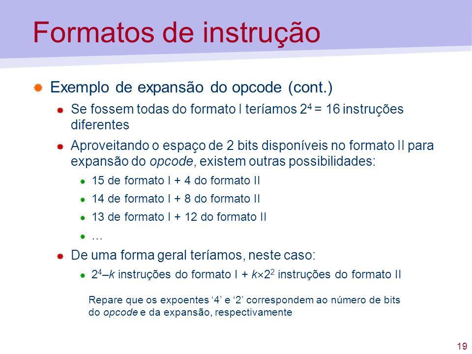 Formatos de instrução Exemplo de expansão do opcode (cont.)