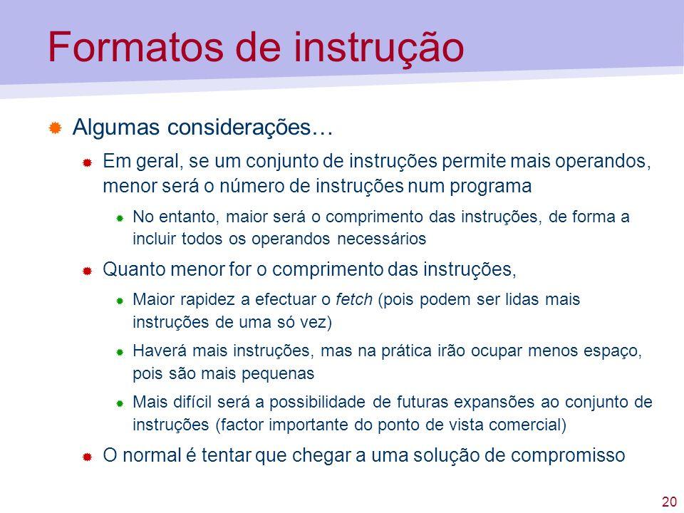 Formatos de instrução Algumas considerações…