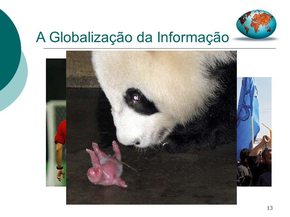 A Globalização da Informação