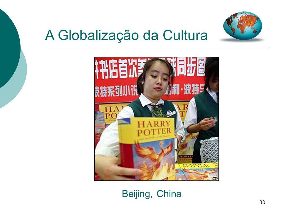 A Globalização da Cultura