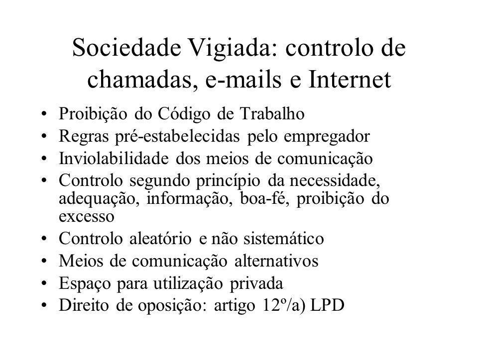 Sociedade Vigiada: controlo de chamadas, e-mails e Internet