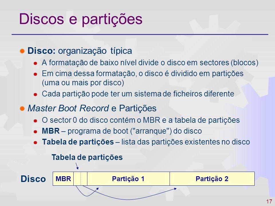 Discos e partições Disco: organização típica