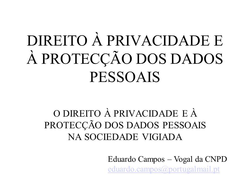 DIREITO À PRIVACIDADE E À PROTECÇÃO DOS DADOS PESSOAIS