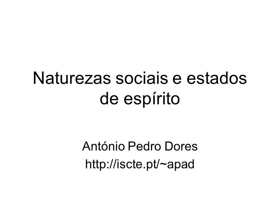 Naturezas sociais e estados de espírito