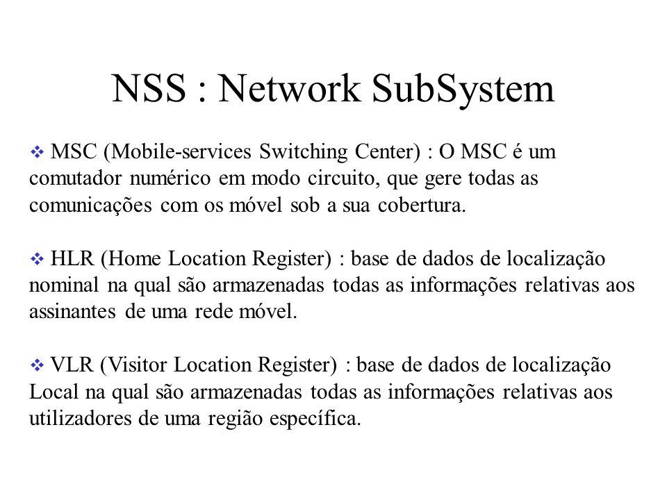NSS : Network SubSystem