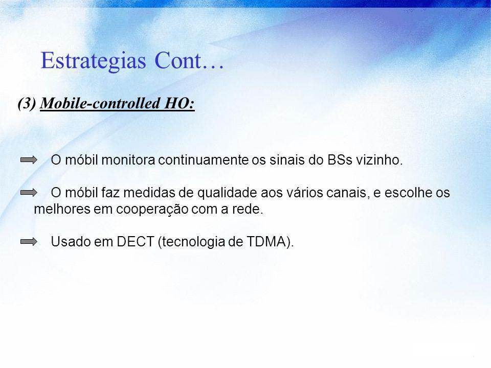Estrategias Cont… (3) Mobile-controlled HO: