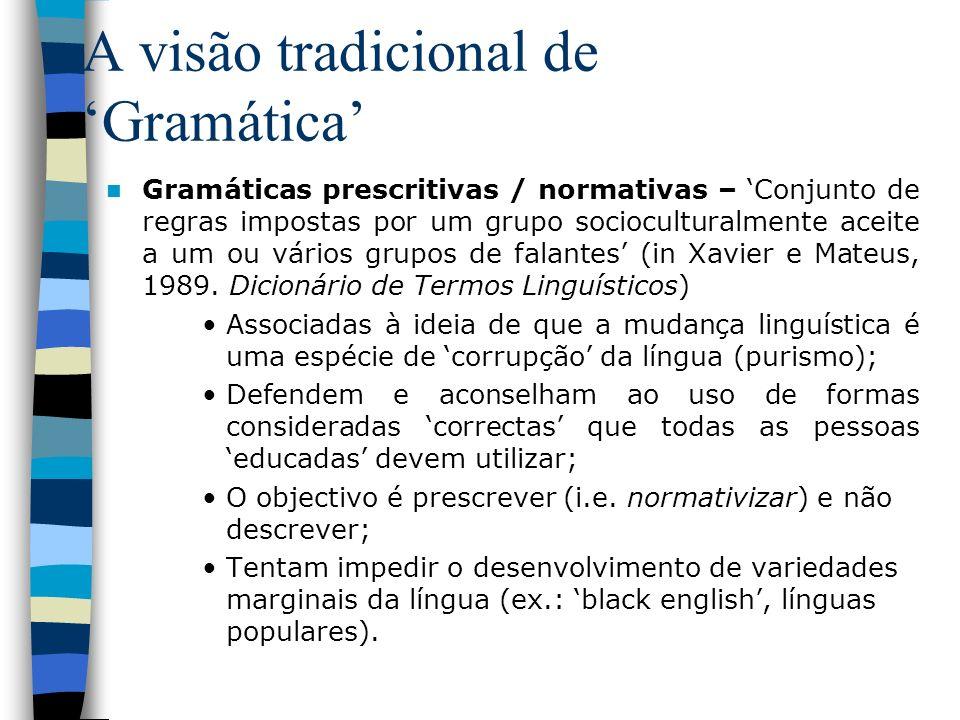 A visão tradicional de 'Gramática'