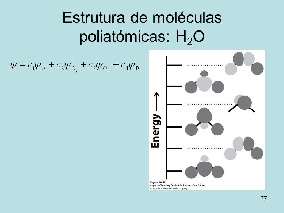 Estrutura de moléculas poliatómicas: H2O