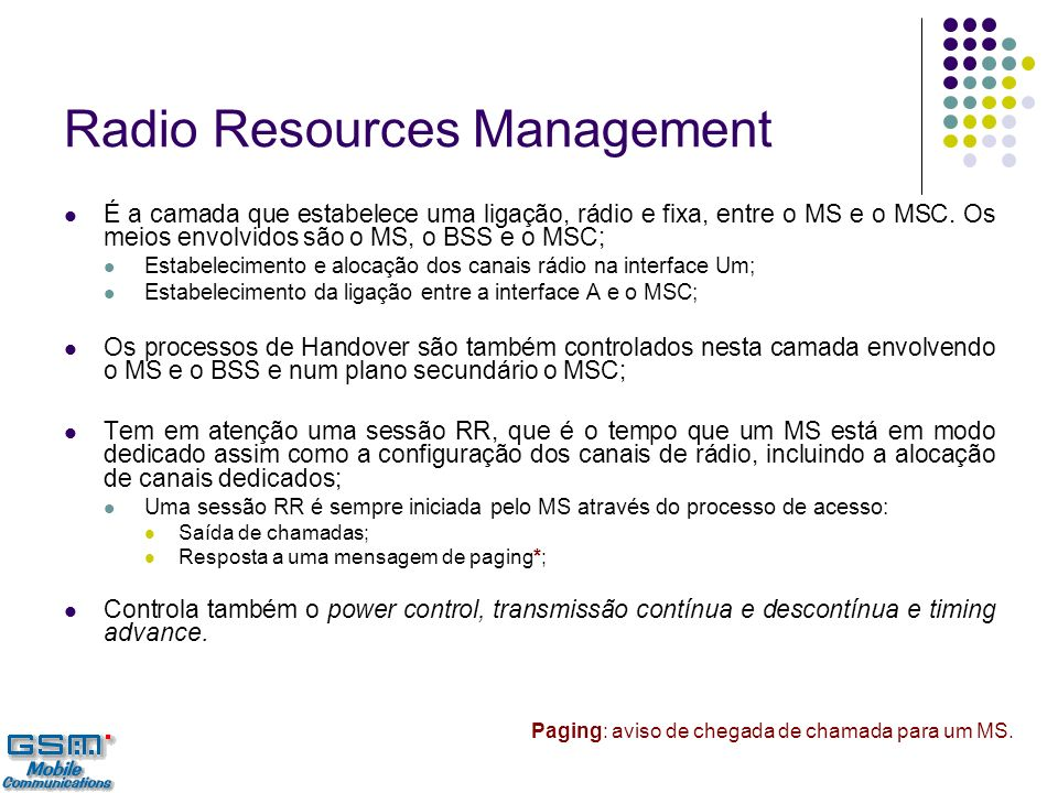 Radio Resources Management