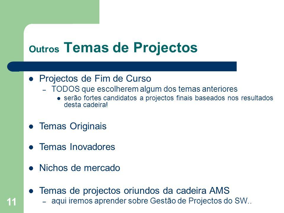 Outros Temas de Projectos
