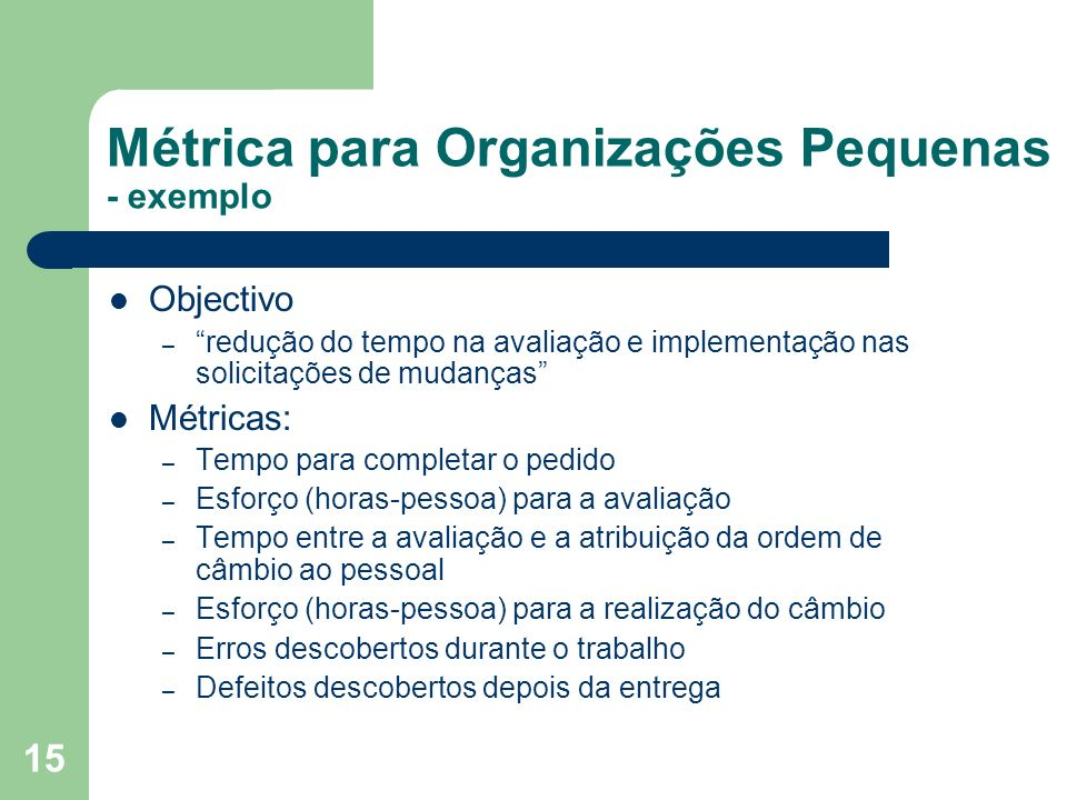 Métrica para Organizações Pequenas - exemplo