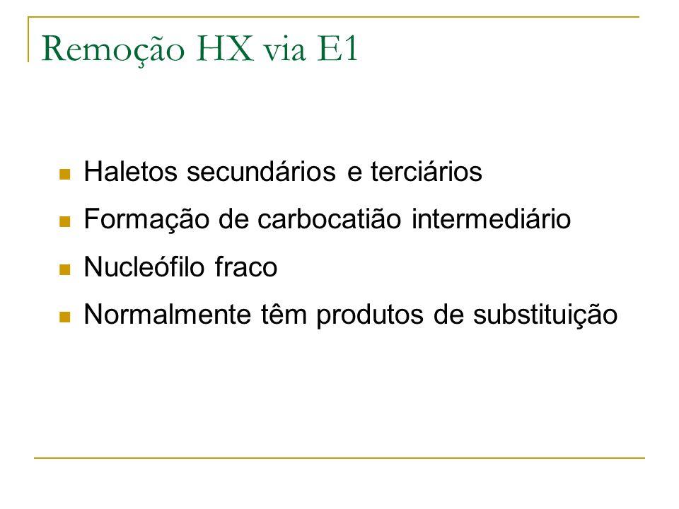 Remoção HX via E1 Haletos secundários e terciários