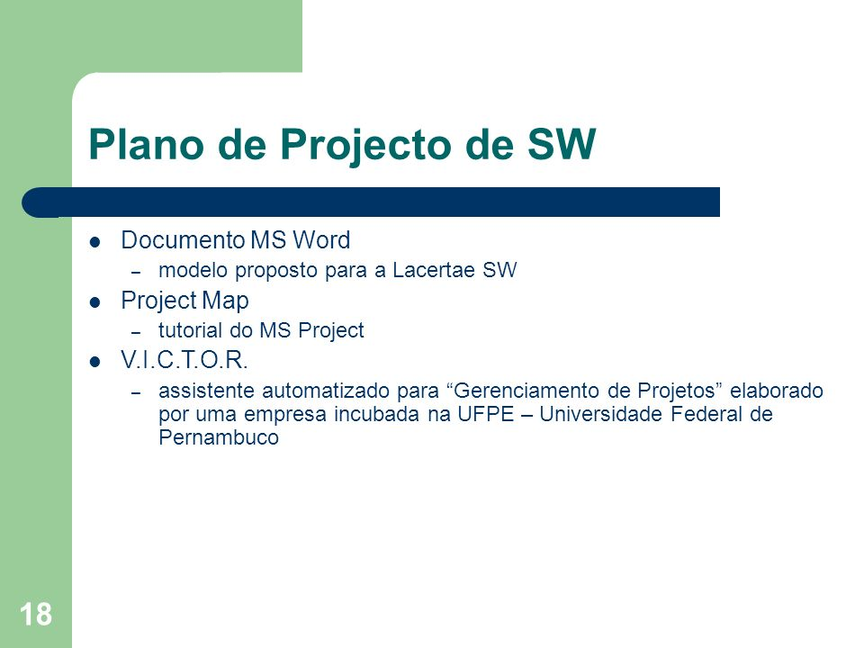 Plano de Projecto de SW Documento MS Word Project Map V.I.C.T.O.R.