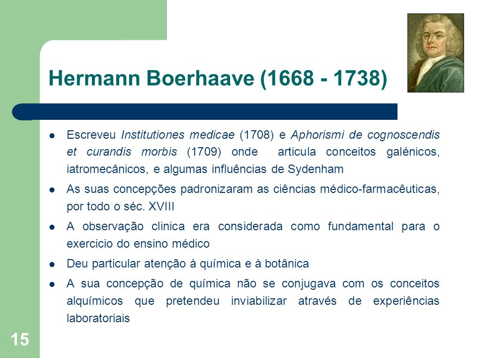 Hermann Boerhaave (1668 - 1738)
