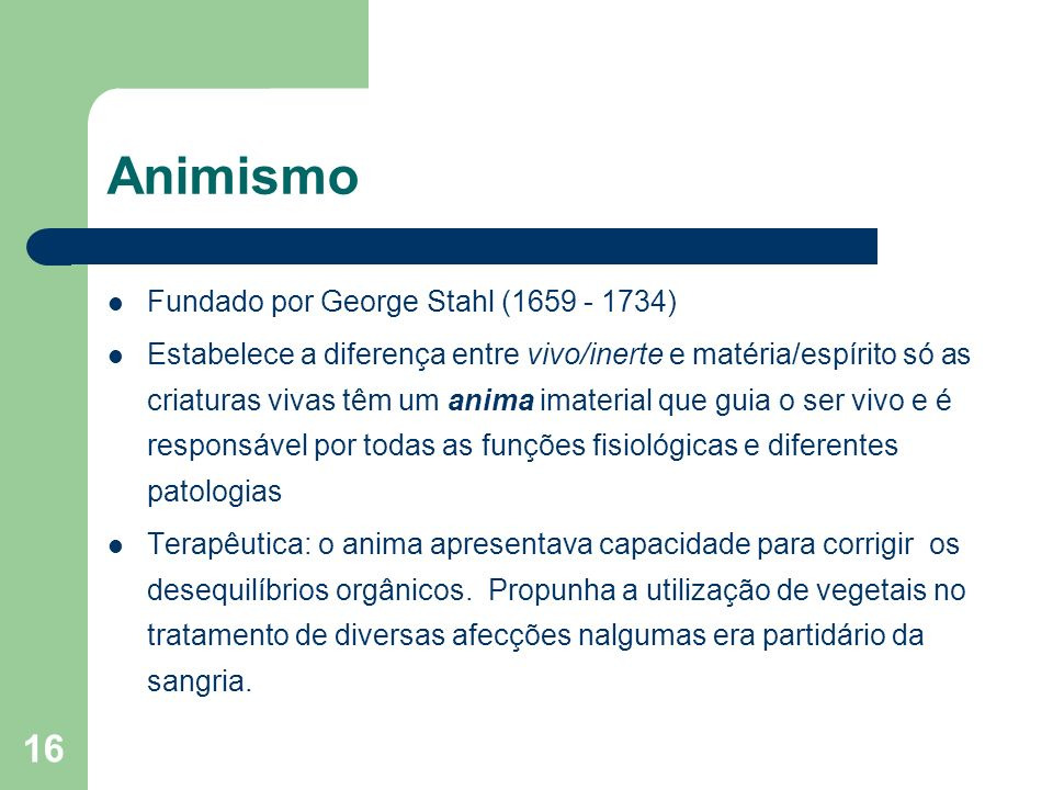 Animismo Fundado por George Stahl (1659 - 1734)
