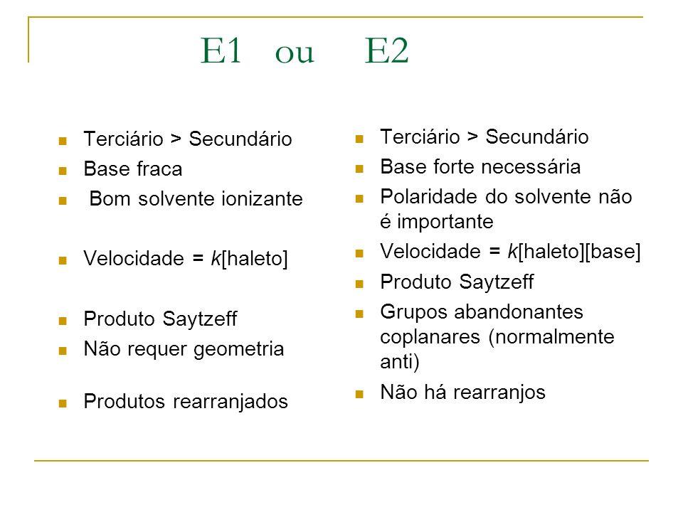 E1 ou E2 Terciário > Secundário Terciário > Secundário