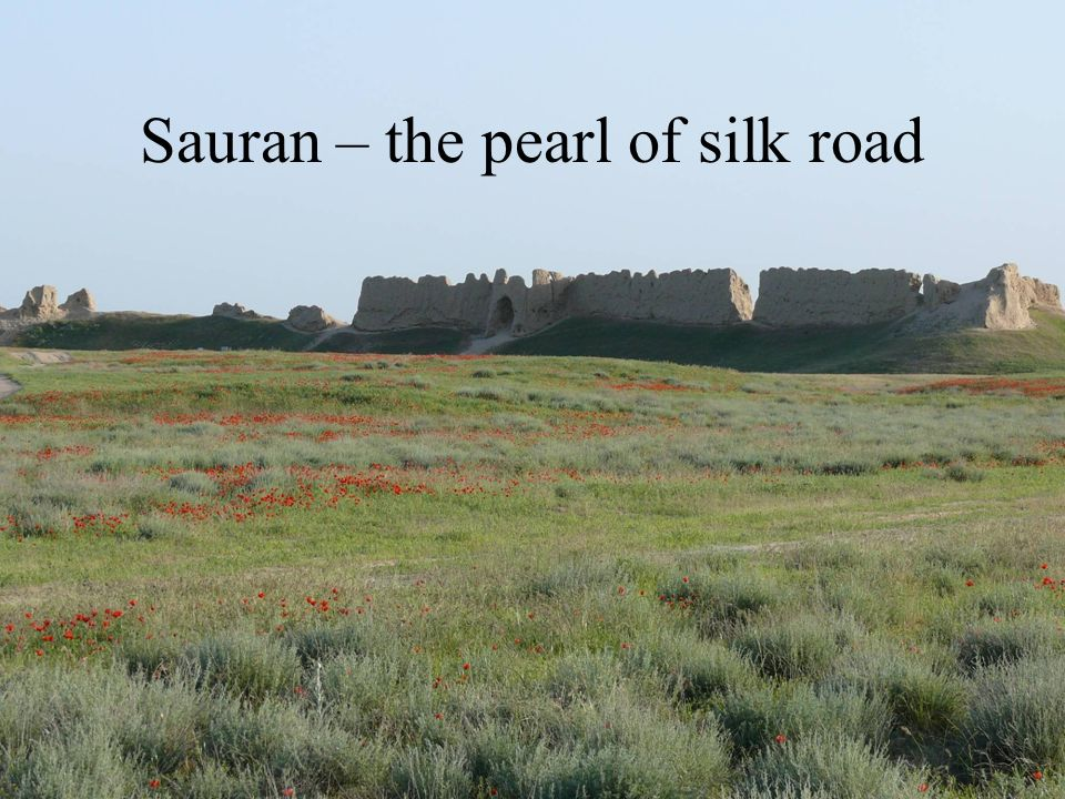 Sauran – the pearl of silk road