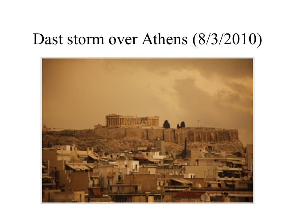 Dast storm over Athens (8/3/2010)