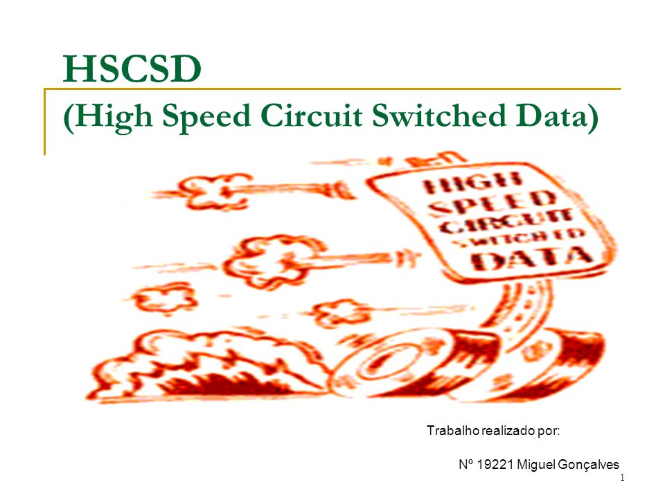HSCSD (High Speed Circuit Switched Data)