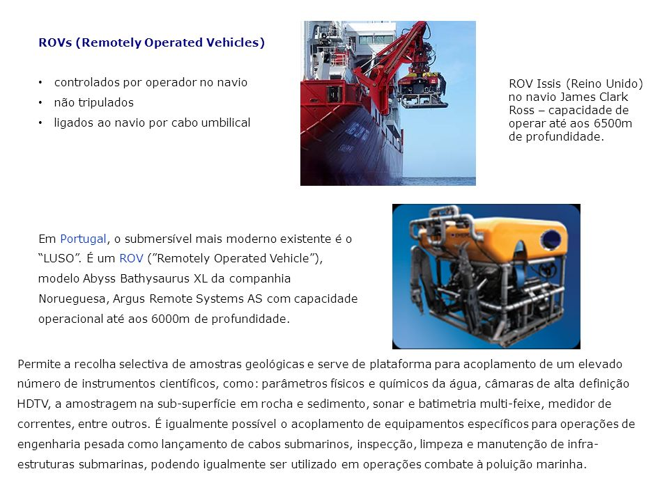 ROVs (Remotely Operated Vehicles)