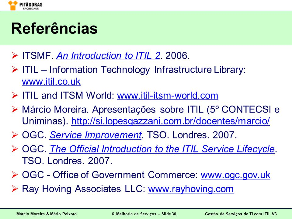 Gestão de Serviços de TI com ITIL Versão 3 6. Melhoria de ...