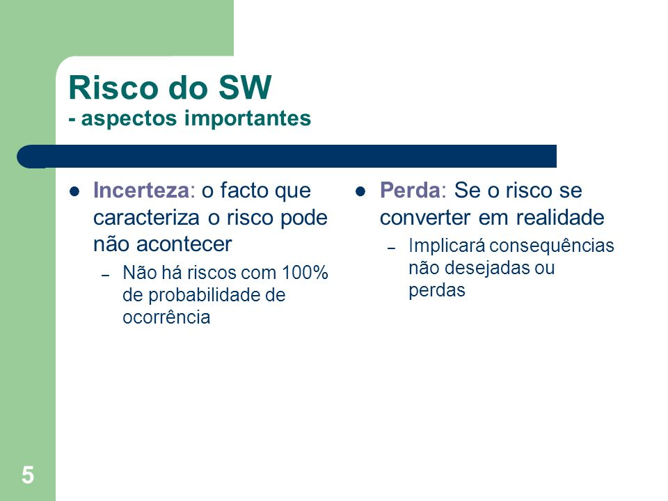 Risco do SW - aspectos importantes
