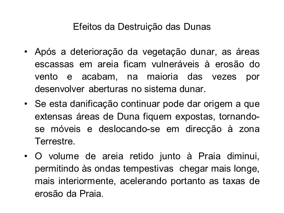 Efeitos da Destruição das Dunas