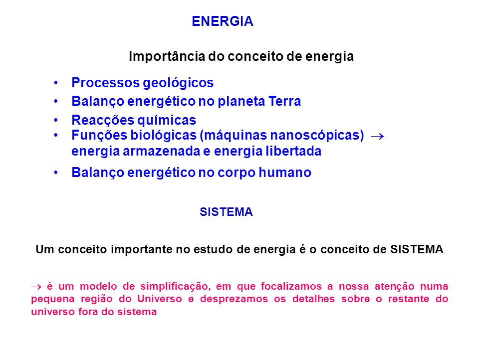 ENERGIA Importância do conceito de energia