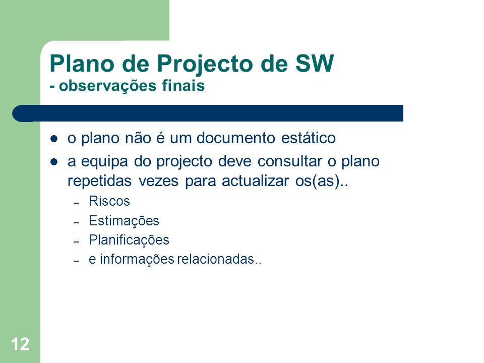 Plano de Projecto de SW - observações finais