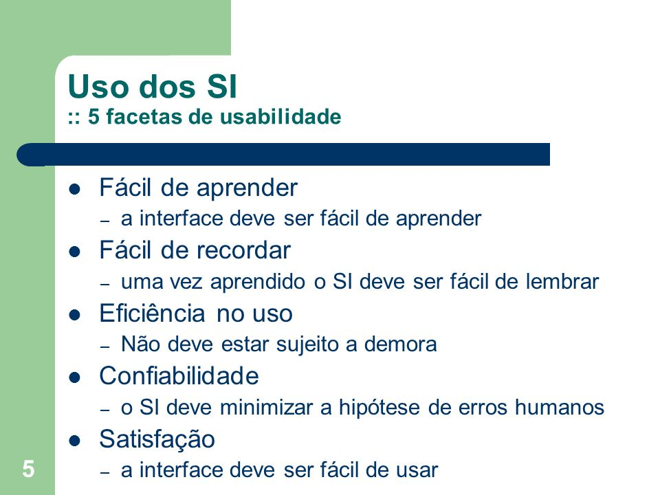 Uso dos SI :: 5 facetas de usabilidade