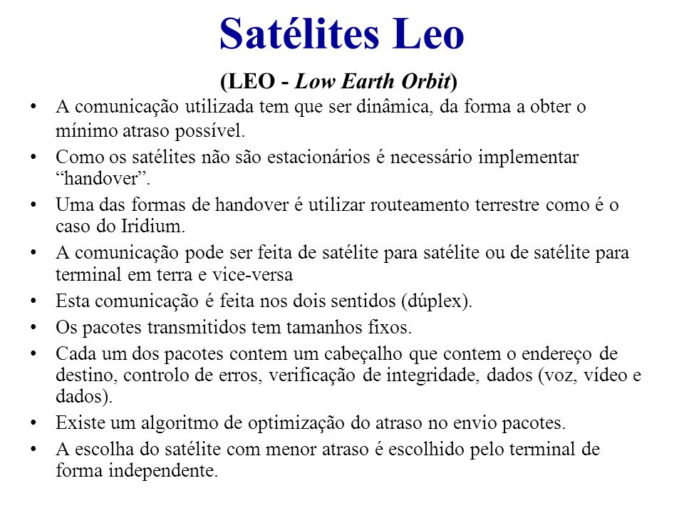 Satélites Leo (LEO - Low Earth Orbit)