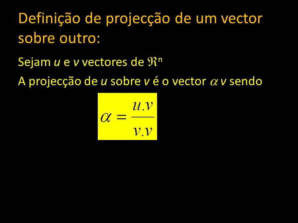 Definição de projecção de um vector sobre outro: