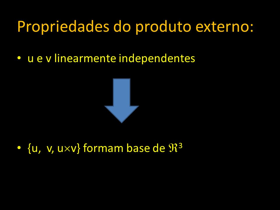 Propriedades do produto externo:
