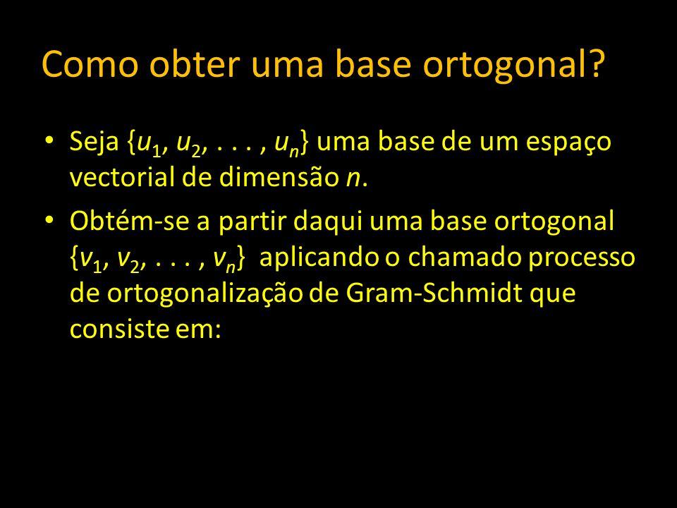 Como obter uma base ortogonal