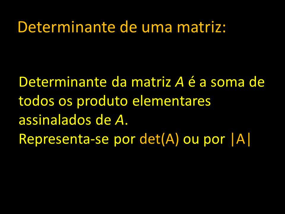 Determinante de uma matriz: