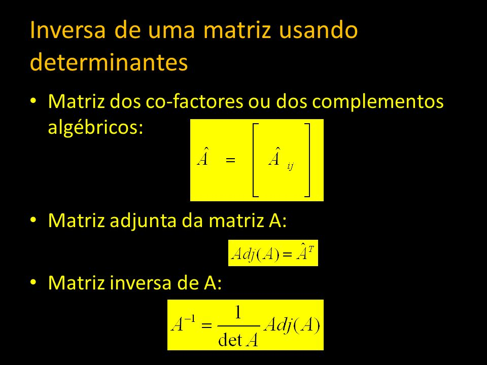 Inversa de uma matriz usando determinantes