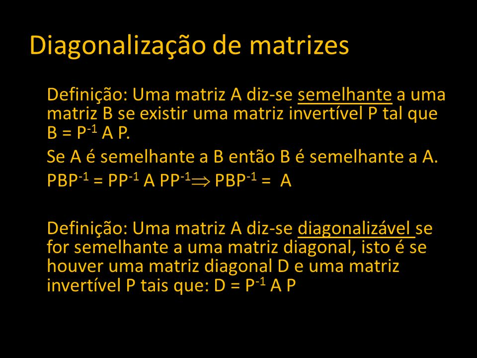 Diagonalização de matrizes