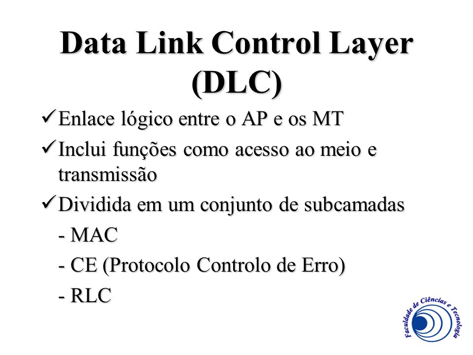 Data Link Control Layer (DLC)