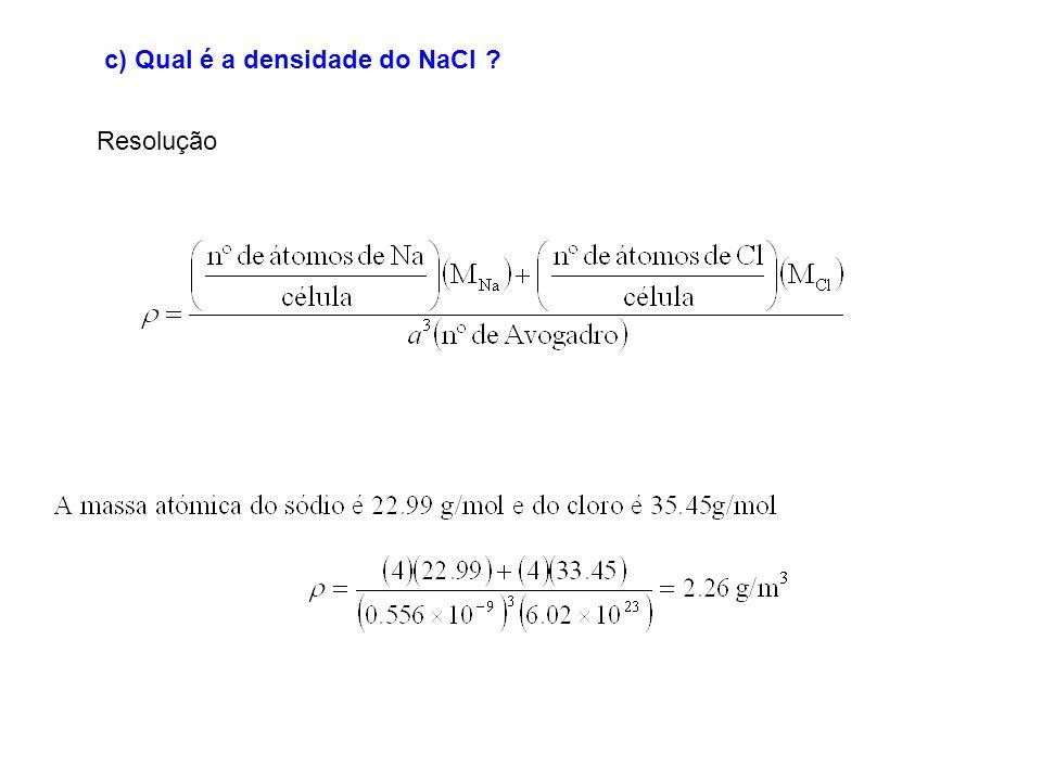 c) Qual é a densidade do NaCl