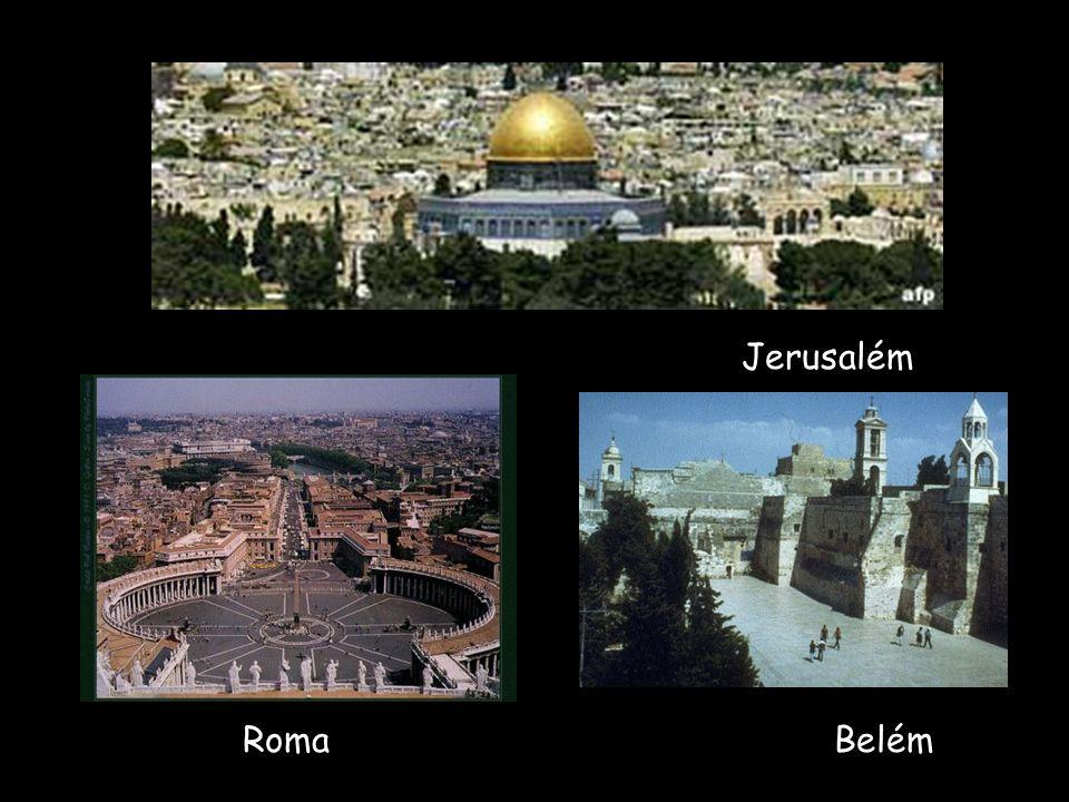 Jerusalém Roma Belém
