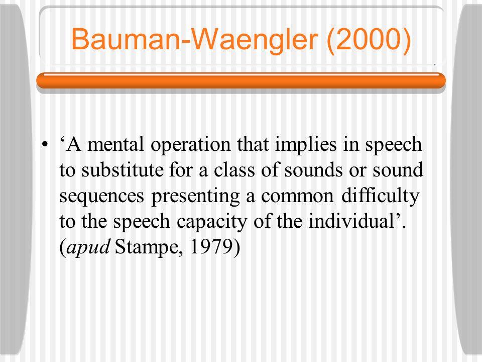 Bauman-Waengler (2000)