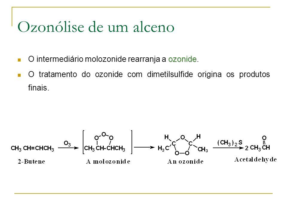 Ozonólise de um alceno O intermediário molozonide rearranja a ozonide.