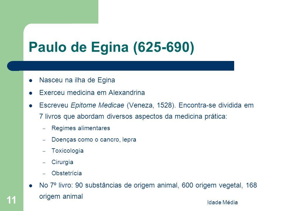 Paulo de Egina (625-690) Nasceu na ilha de Egina