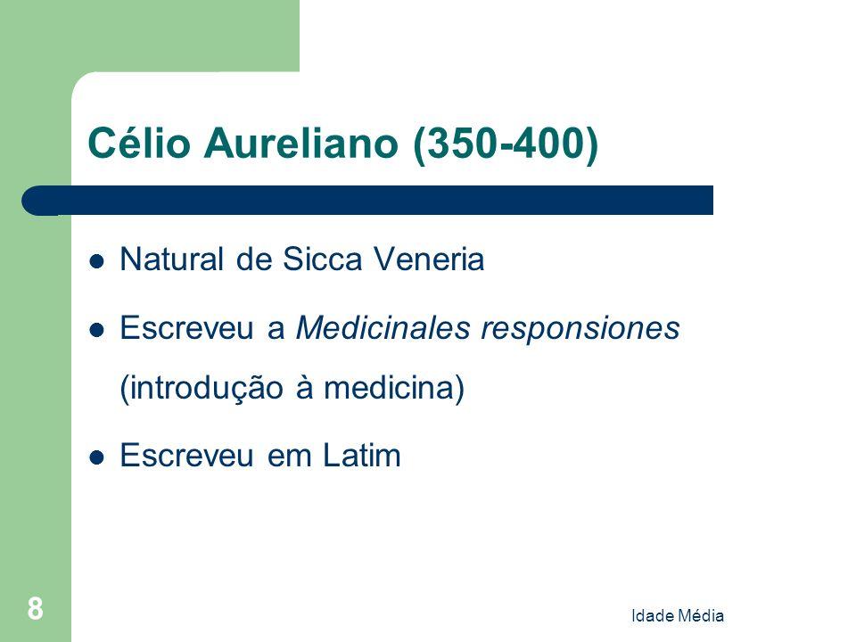 Célio Aureliano (350-400) Natural de Sicca Veneria