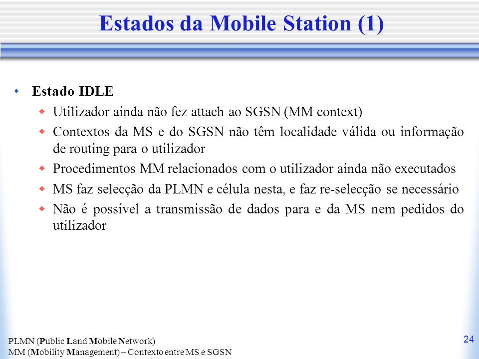 Estados da Mobile Station (1)