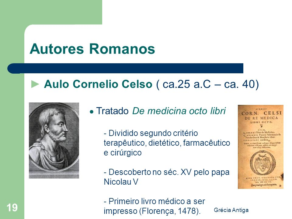 Autores Romanos ► Aulo Cornelio Celso ( ca.25 a.C – ca. 40)