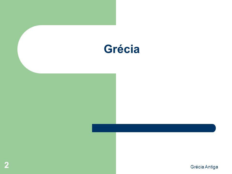 Grécia Grécia Antiga A Grécia antiga tem um período pré-técnico: