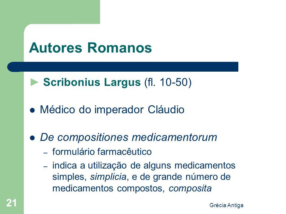 Autores Romanos ► Scribonius Largus (fl. 10-50)