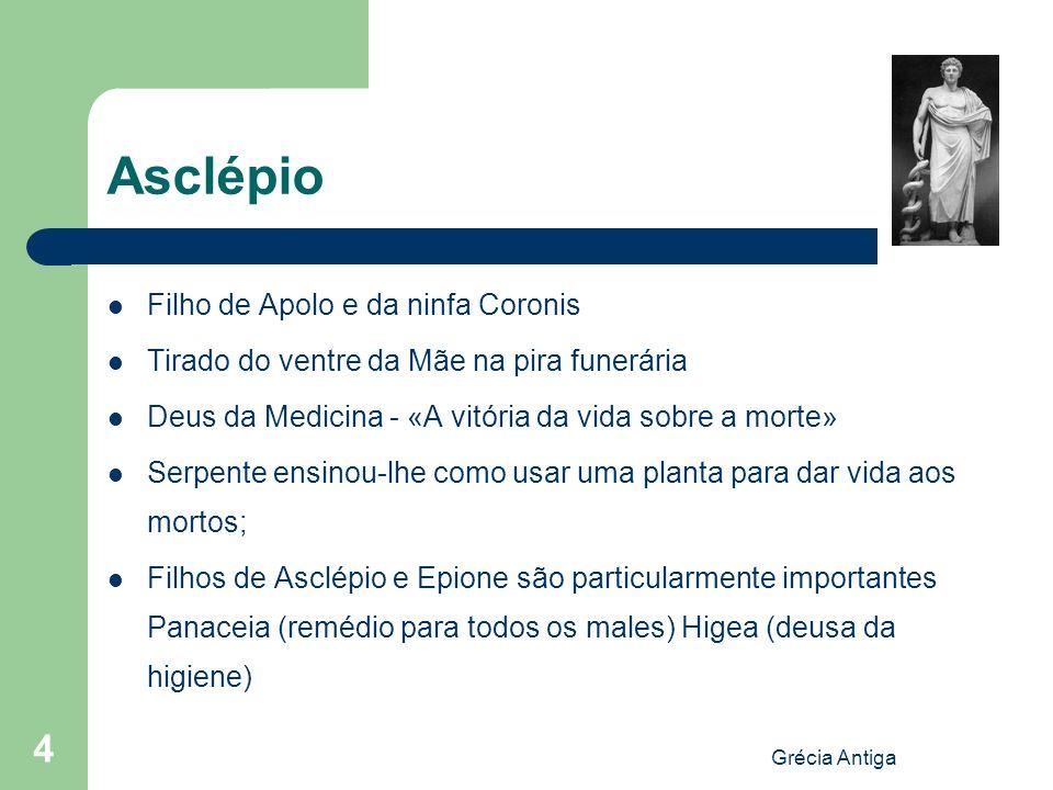 Asclépio Filho de Apolo e da ninfa Coronis