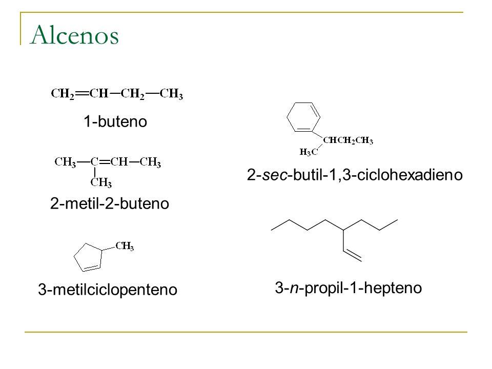 Alcenos 1-buteno 2-sec-butil-1,3-ciclohexadieno 2-metil-2-buteno